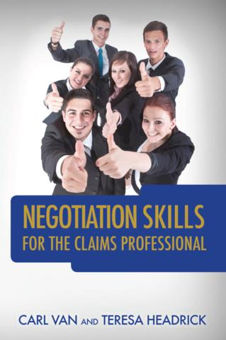 Negotiation Skills for the Claims Professional