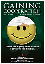 Gaining Cooperation for the Workers' Comp. Professional - Paperback